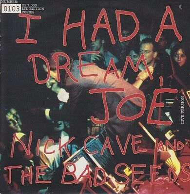 "NICK CAVE AND THE BAD SEEDS - I had a dream, Joe VINYL 7"" Single Ltd. NEU"