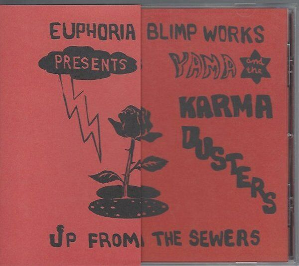 YAMA & THE KARMA DUSTERS - UP FROM THE SEWERS - (new still sealed cd) - LION 636