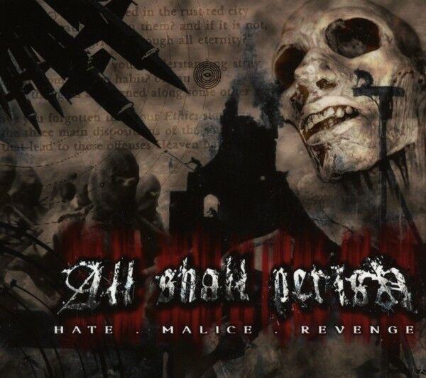 ALL SHALL PERISH - HATE, MALICE, REVENGE  CD  NEU