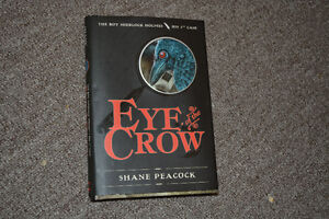 Eye of the Crow by Shane Peacock (hardcover)- BRAND NEW