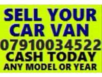 07910034522 wanted car van motorcycle sell my for cash no mot buy your scrap fast cash today best