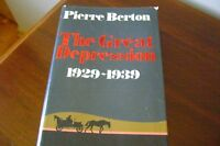 THE GREAT DEPRESSION 1929-1939 by PIERRE BERTON