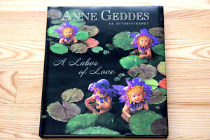 A Labour of Love: Anne Geddes: An Autobiography (Hardcover) MINT