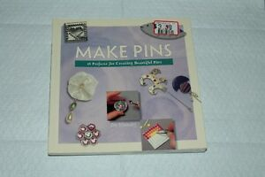 Make Pins, 16 projects for creating beautiful pins