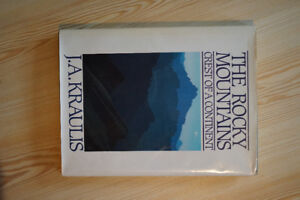 The Rocky Mountains - Crest of a Continent (hardcover)