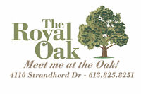 Royal Oak Barrhaven looking for full and part time servers.