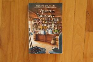 Roman L'épicerie Sansoucy - Tome 1