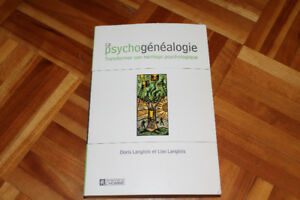 La psychogénéalogie Transformer son héritage psychologique