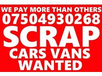 07504 930268 wanted car van motorcycle sell my for cash no mot buy your scrap fast cash