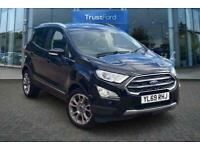 2020 Ford Ecosport TITANIUM 1.0 ECOBOOST WITH COMFORT PACK AND SAT NAV! Manual H