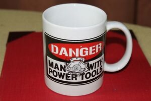 Danger Man With POWER TOOLS  Mug, Coffee Cup Kingston Kingston Area image 1