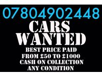Ò78Ò4 9Ò2448 WANTED CARS VANS FOR CASH SCRAP BUY YOUR SELL MY SCRAPPING london