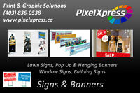 Signs, Banners, Window Decals And More!!! ★110% Price Guarantee★