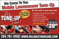 Lawnmower Tune-Up & Repairs $39.95   WE COME TO YOU