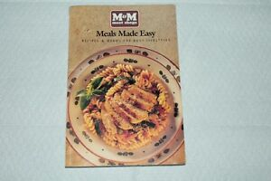 M&M meals made easy, Recipes & menus for busy lifestyles