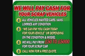 Scrap cars,lorries,vans wanted for cash