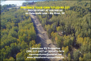 TITLE RV - LAKE LOTS FOR SALE -Big River, SK