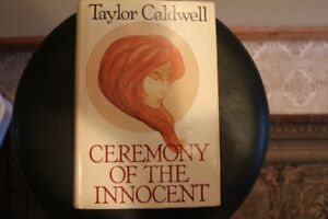 - Taylor Caldwell - Ceremony Of The Innocent - (Hardcover) -