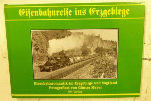 EK-Verlag EK Verlag Eisenbahnreise ins Erzgebirge Eisenbahnromantik im Erzgebirg