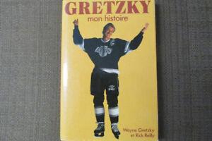 GRETZKY: MON HISTOIRE