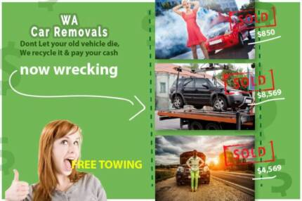 Wanted: Free Car Removal Perth - All Areas Alexander Heights Wanneroo Area Preview