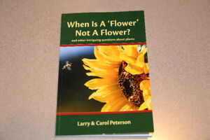 When Is a Flower Not a Flower – Larry and Carol Peterson
