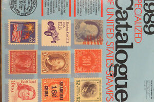 Catalogue 1989 specialized Catalogue of United States Stamps