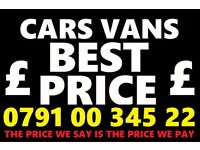 07910034522 SELL YOUR CAR VAN FOR CASH BUY MY SELL YOUR SCRAP today