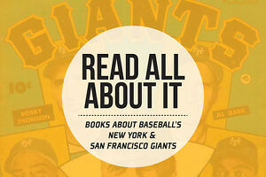 Read All About It: Books about Baseball's Giants