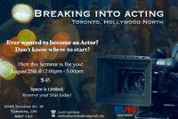 Breaking Into Acting ~ August Seminar