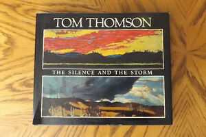 GROUP OF SEVEN Tom Thomson 1977 THE SILENCE & THE STORM