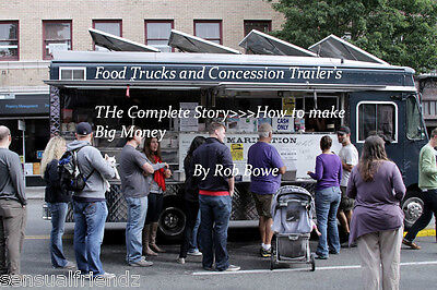 START YOur own Food Business Lunch Truck CONCESSION TRAILER  Complete Tell All