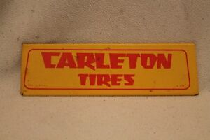 Carleton metal tire sign