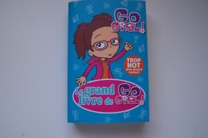 LIVRE JEUNESSE COLLECTION LE GRAND LIVRE GO GIRL