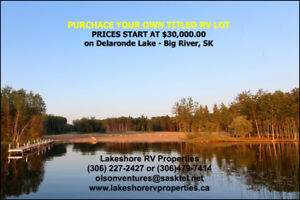 TITLE RV LOTS FOR SALE - on Delaronde Lake, Big River, SK