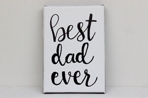 Best Dad Ever Original Quote Painting