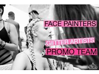 Face painters, glitter artists & promoters wanted