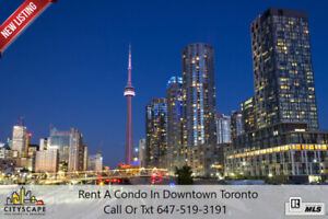 Condos For Rent - Downtown Toronto - Available Now!