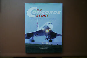 THE CONCORDE STORY by Neil Kelly (brand new)