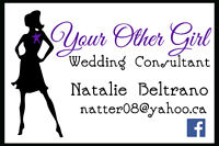 "Your Other Girl:  Wedding Consultant  ""One-Of-A-Kind"" Service"