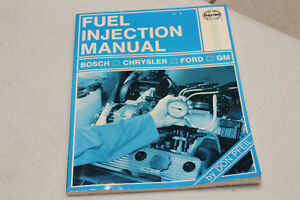 *BOSCH * CHRYSLER * FORD * GM FUEL INJECTION MANUAL