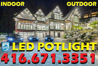 PHILIPS® LED POTLIGHT INSTALLATION BY CUSTOM HOME INSTALLER $55
