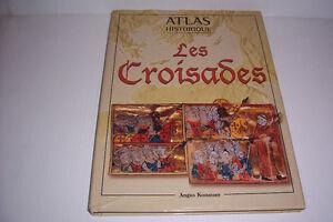 Atlas historique: les croisades      de Angus Konstam