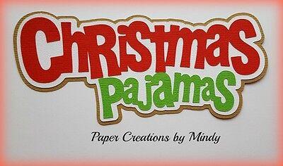 CRAFTECAFE MINDY XMAS CHRISTMAS PAJAMAS premade paper piecing TITLE scrapbook