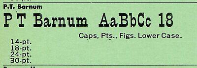 18pt P.t. Barnum Tpfrs. Phoenix. Complete. Antique Revival. Letterpress Type