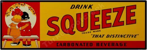 "DRINK SQUEEZE 6"" x 18"" ALUMINUM Sign"