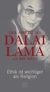 Der Appell des Dalai Lama an die Welt: Ethik ist wichtiger... | Buch | gebraucht