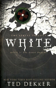 NEW Christian Suspense Fiction! WHITE (The Circle Series, Book #3) - Ted Dekker