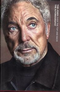 TOM JONES OVER THE TOP AND BACK THE AUTOBIOGRAPHY NEW SAVE $22