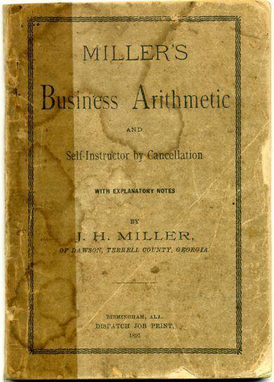 1891 Arithmetic Dawson TERRELL COUNTY GEORGIA, printed Birmingham Alabama